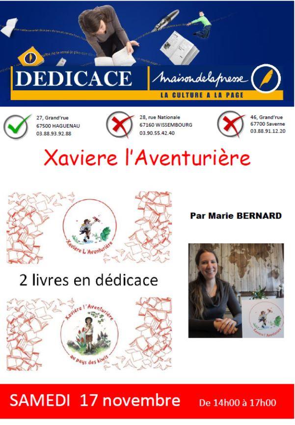 Dédicace Maison de la Presse à Haguenau le 17-11-2018 par Marie Bernard pour les livres pour enfant Xavière l'Aventurière