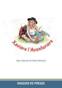 Dossier de presse pour Xavière l'Aventurière