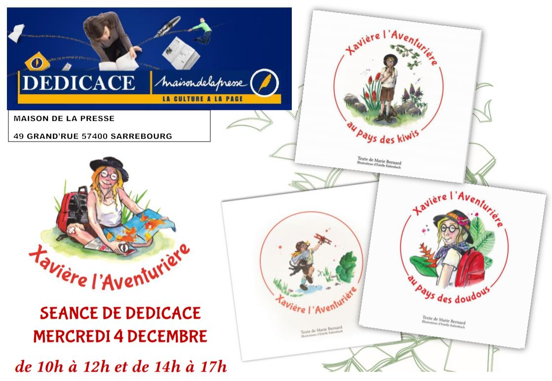 dédicace à la maison de la presse à Sarrebourg Xavière l'Aventurière 2019