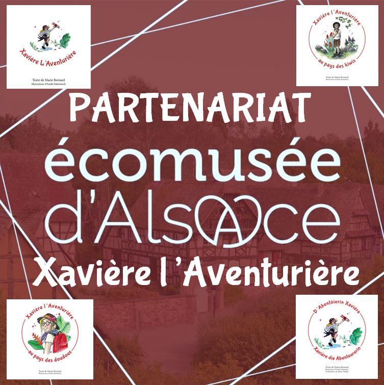 Partenariat Ecomusée Alsace Xavière l'Aventurière